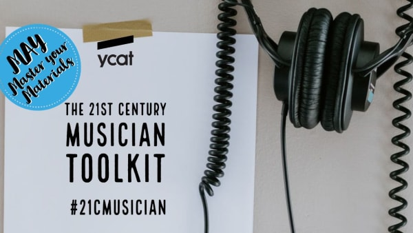 21cMusician toolkit: the May edition