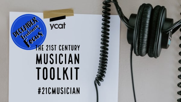 21cMusician toolkit: the December edition