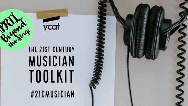 21cMusician toolkit: the April edition